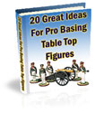 Twenty Great ideas for Pro-Basing your Table-top
